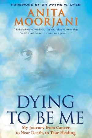 dying-to-be-me_-my-journey-from-anita-moorjani